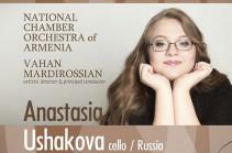 Անաստասիա Ուշակովան որպես մենակատար հանդես կգա Հայաստանի պետական կամերային նվագախմբի համերգին