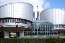 ЕСПЧ коммуницировал жалобу по делу о диверсионном проникновении Азербайджана на территорию Армении