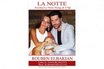 Ռուբեն Էլբակյան՝ «LA NOTTE». Իտալական սիրո երգի պրեմիերա (Տեսահոլովակ)