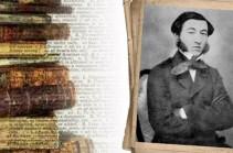 Համացանցում առաջին անգամ կներկայացվի Միքայել Նալբանդյանի ամբողջական գրական ժառանգությունը