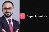 Հայկական «Superannotate» ստարտափը համավարակի պայմաններում կարողացել է 3 մլն ԱՄՆ դոլար ներդրում ստանալ. Տիգրան Ավինյան