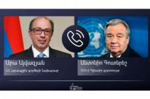 Արա Այվազյանը հեռախոսազրույց է ունեցել ՄԱԿ գլխավոր քարտուղար Անտոնիո Գուտերեշի հետ