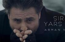 «Սիրեցի, յարս տարան». Արման Նշանյանը նոր տեսահոլովակ է պատրաստել. երգի հիմքում իրական պատմություն է (Տեսանյութ)