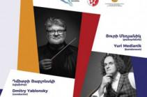 «Արմենիա» փառատոնը կներկայացնի Յուրի Մեդյանիկին և Դմիտրի Յաբլոնսկուն