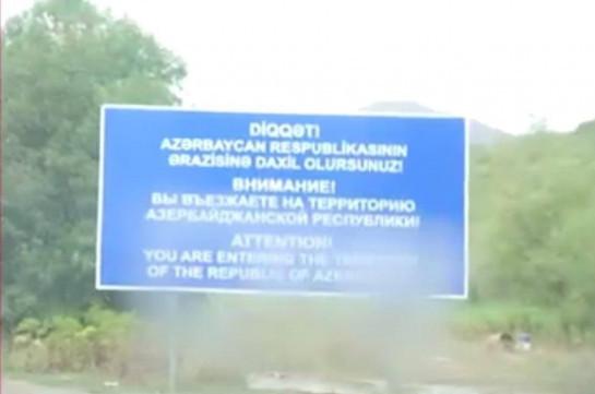 В Сюникской области Армении азербайджанцы установили новую вывеску с надписью «Вы въезжаете на территорию Азербайджанской Республики»